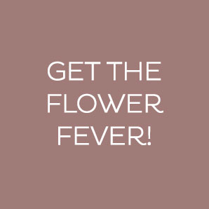 Get the flower fever