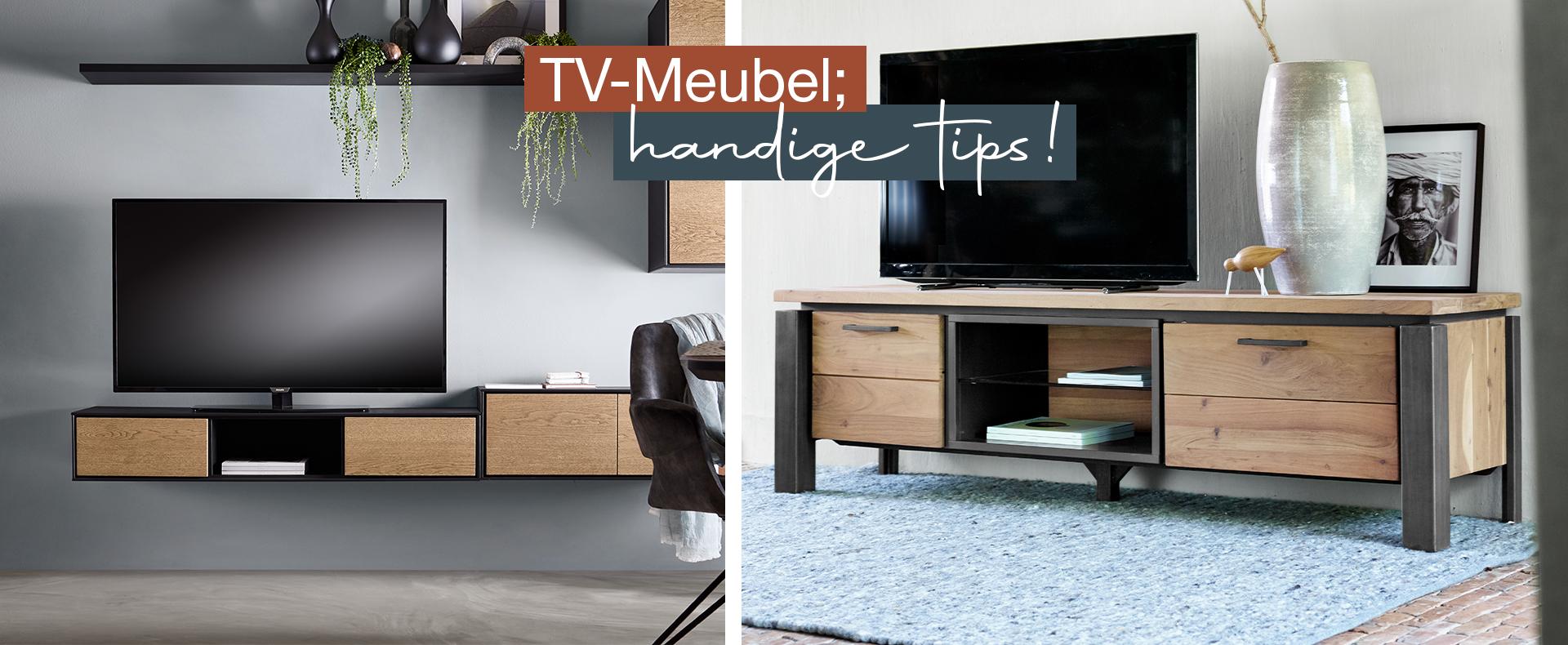 TV-Meubel; Handige tips!